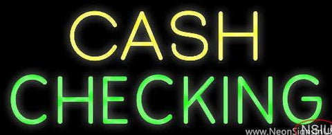 Yellow Cash Green Checking Real Neon Glass Tube Neon Sign