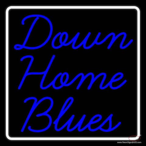 White Border Down Home Blues Real Neon Glass Tube Neon Sign