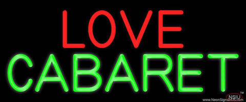 Love Cabaret Real Neon Glass Tube Neon Sign