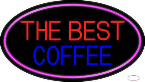The Best Coffee Real Neon Glass Tube Neon Sign