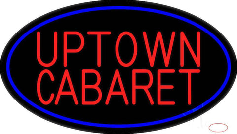Uptown Cabaret Real Neon Glass Tube Neon Sign