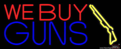 We Buy Guns Real Neon Glass Tube Neon Sign