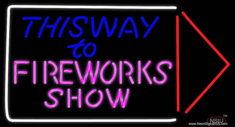 This Way To Show Fire Work Real Neon Glass Tube Neon Sign