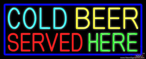 Cold Beer Served Here With Blue Border Real Neon Glass Tube Neon Sign