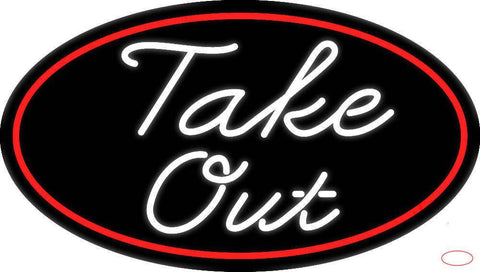 Cursive Take Out Oval With Red Border Real Neon Glass Tube Neon Sign