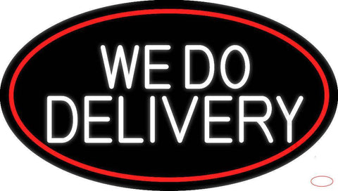 White We Do Delivery Oval With Red Border Real Neon Glass Tube Neon Sign