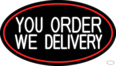 White You Order We Deliver Oval With Red Border Real Neon Glass Tube Neon Sign