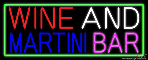 Wine And Martini Bar With Green Border Real Neon Glass Tube Neon Sign