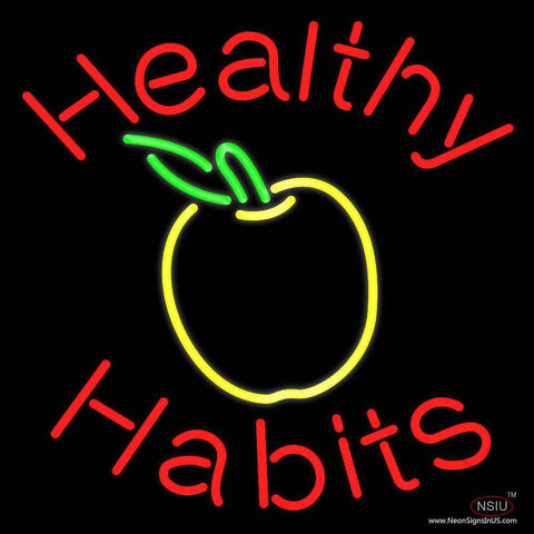 Healthy Habits Real Neon Glass Tube Neon Sign