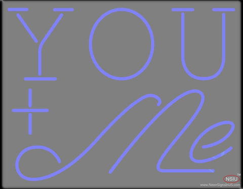 You Me Real Neon Glass Tube Neon Sign