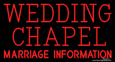 Wedding Chapel Marriage Information Real Neon Glass Tube Neon Sign