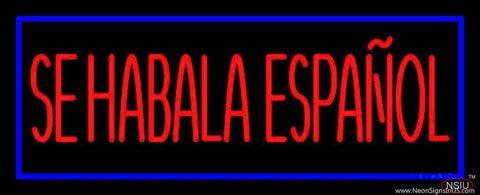 Red Se Habla Espanol With Blue Border Real Neon Glass Tube Neon Sign