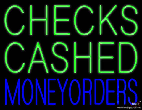 Checks Cashed Money Orders Real Neon Glass Tube Neon Sign