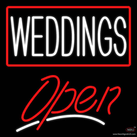 Weddings Script Open Real Neon Glass Tube Neon Sign