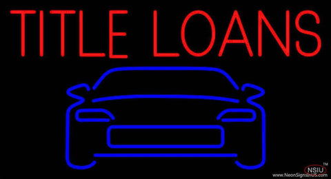 Car Title Loans Real Neon Glass Tube Neon Sign