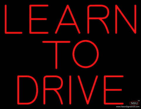 Red Learn To Drive Real Neon Glass Tube Neon Sign