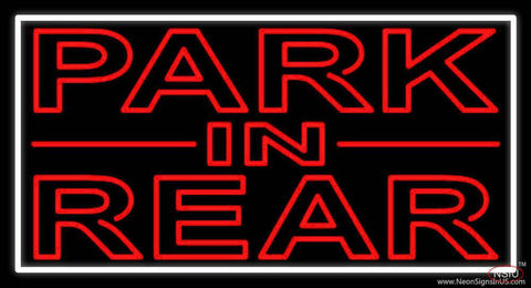 Red Park In Rear White Border Real Neon Glass Tube Neon Sign