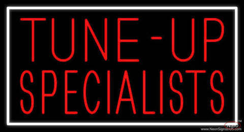 Tune Up Specialists With White Border Real Neon Glass Tube Neon Sign