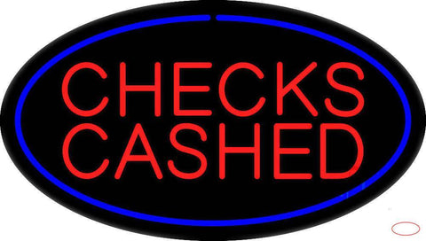 Checks Cashed Real Neon Glass Tube Neon Sign
