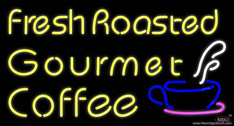 Fresh Roasted Gourmet Coffee Real Neon Glass Tube Neon Sign