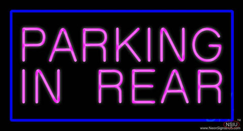 Parking In Rear Blue Rectangle Real Neon Glass Tube Neon Sign