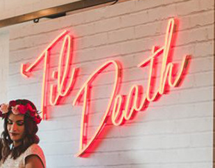 Til Death Handmade Art Neon Signs