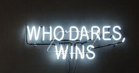 Who Dares Wins Handmade Art Neon Signs