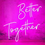 better together neon sign for wedding homemade art neon sign