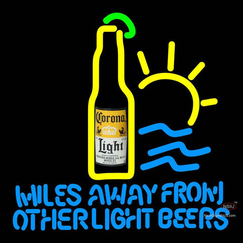 Corona Light Miles Away From Other Beers Neon Beer Sign x