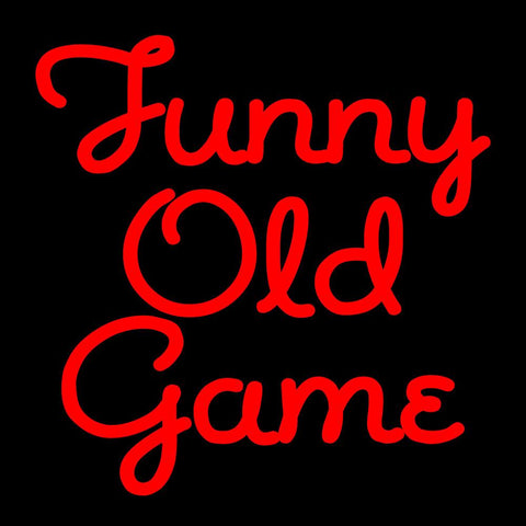 Custom Funny Old Game Neon Sign