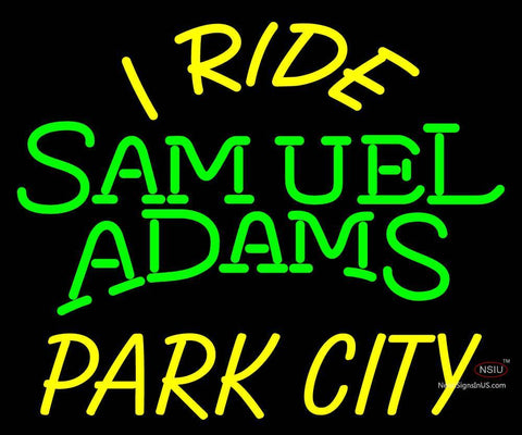 Custom I Ride Samuel Adams Park City Neon Sign