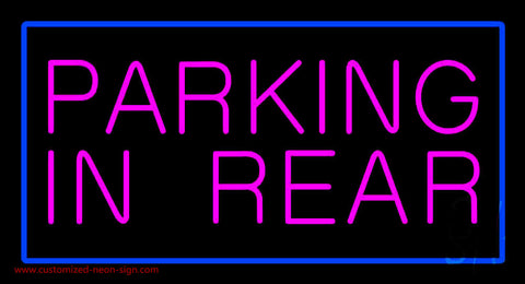Parking In Rear Blue Rectangle Neon Sign