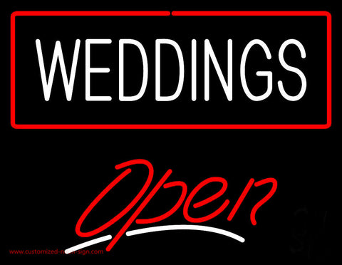 Weddings White Open red Neon Sign
