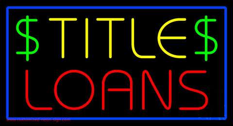 Title Loans Neon Sign
