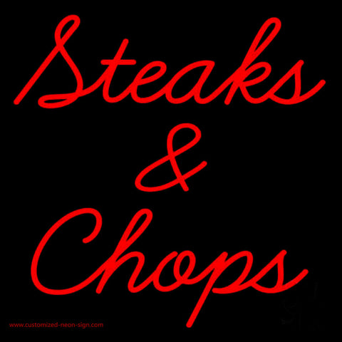 Steaks and Chops Neon Sign