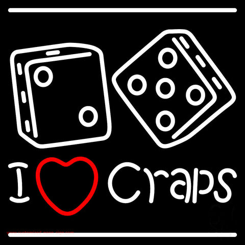I Love Craps Neon Sign