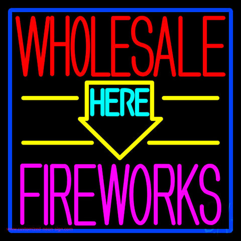 Wholesale Fireworks Here 1 Neon Sign