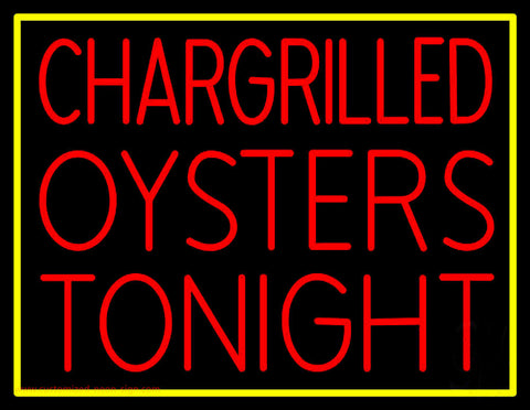Chargrilled Oysters Tonight Neon Sign