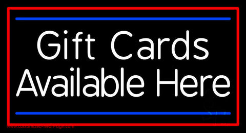 White Gift Cards Available Here Blue Line Neon Sign