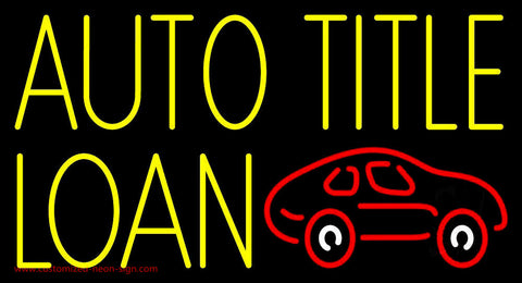 Yellow Auto Title Loans Car Logo 2 Neon Sign