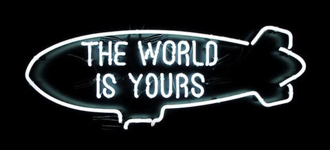 The World Is Yours Handmade Art Neon Sign
