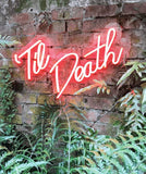 till death neon sign for wedding homemade art neon sign