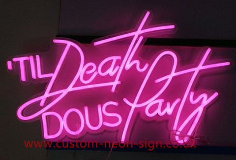 Til Death Do Us Party Wedding Home Deco Neon Sign
