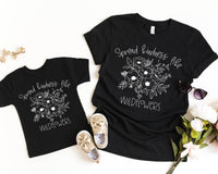 Adult Spread Kindness Like Wildflowers Screen Print Transfer