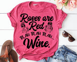 Roses Are Red Blah Blah Blah Wine Screen Print Transfer