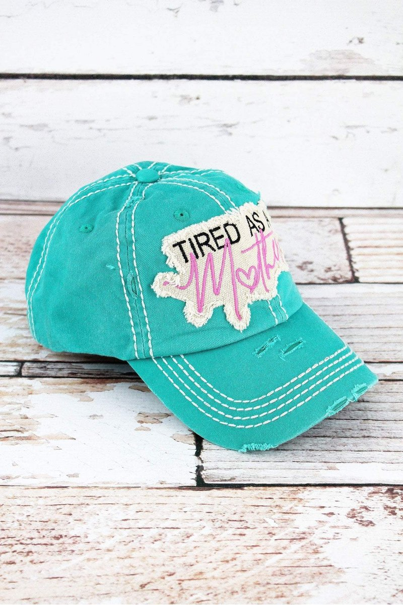 "Hat ""Tired As a Mother"""