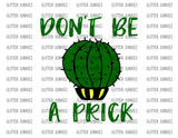 Don't Be A Prick - SVG