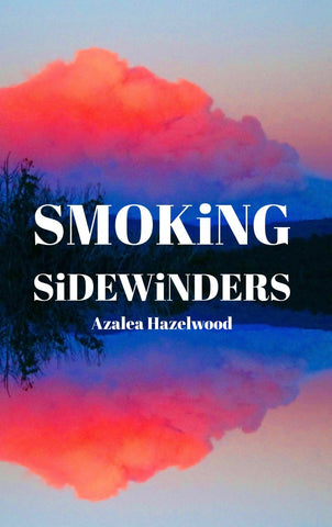 Smoking Sidewinders