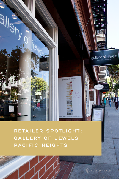 SPOTLIGHT: GALLERY OF JEWELS PACIFIC HEIGHTS