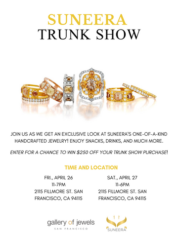 SUNEERA JEWELRY - TRUNK SHOW - SAN FRANCISCO - GALLERY OF JEWELS